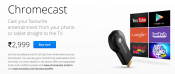 Google launched Chromecast in India